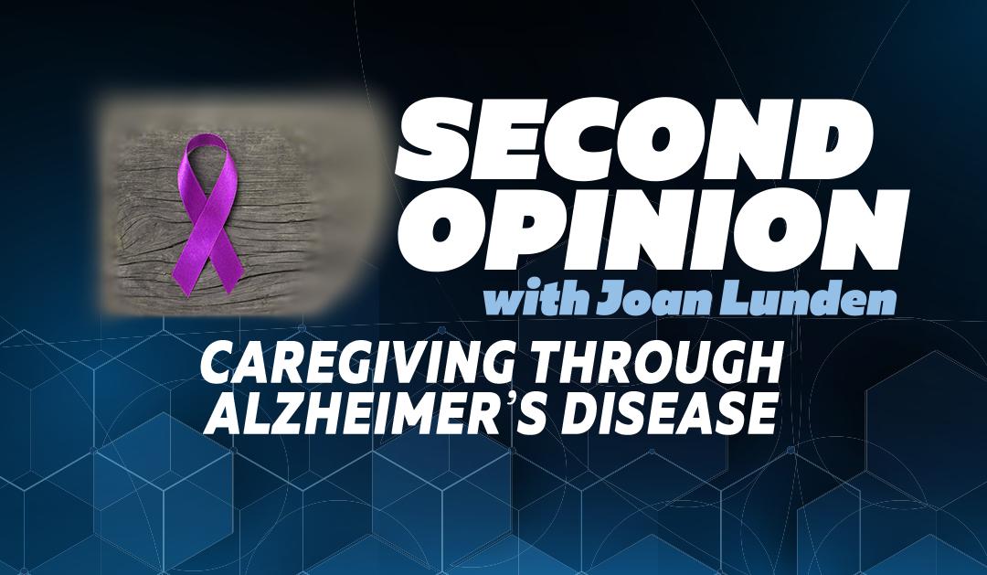 Caregiving Through Alzheimer's Disease