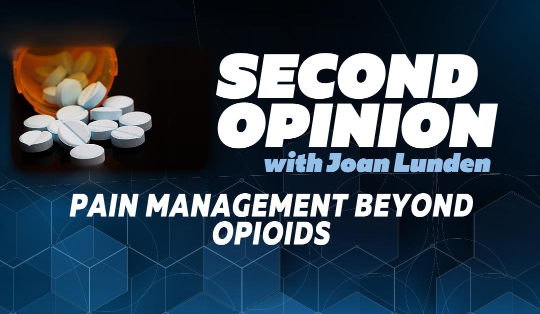 Pain Management Beyond Opioids