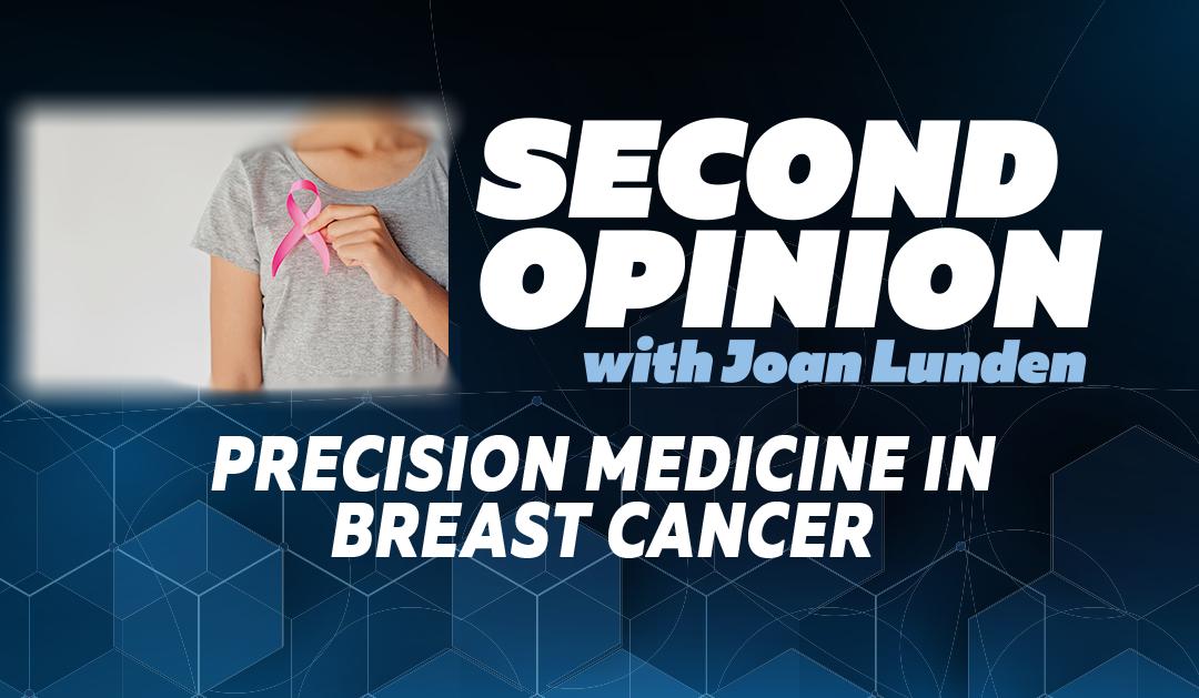 Precision Medicine in Breast Cancer Treatment