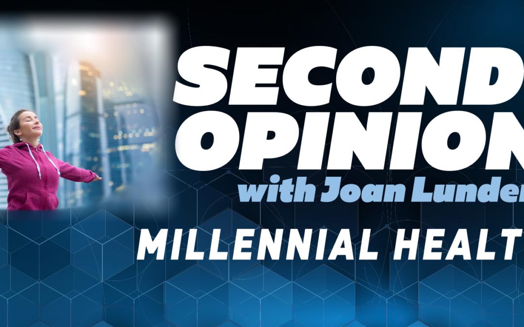 Millennial Health II